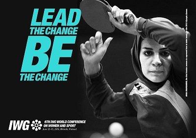 'Lidera el cambio. Sé el cambio', Cartel de la 6º Conferencia Mundial sobre la Mujer y el Deporte. Fuente: IWG
